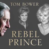 Rebel Prince - Tom Bower