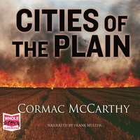 the crossing by cormac mccarthy the personality of billy parham Cities of the plain, the final volume of cormac mccarthy's border trilogy, binds together the separate tales of john grady cole from all the pretty horses and billy parham from the crossing to create a more realistic billy and a more mythic john grady.