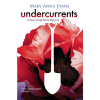 Undercurrents - Mary Anna Evans