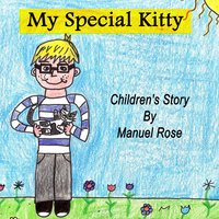 My Special Kitty - Manuel Rose
