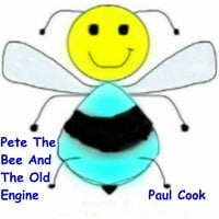 Pete The Bee And The Old Engine - Paul Cook