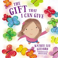 The Gift That I Can Give - Kathie Lee Gifford