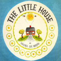 Little House, The - Virginia Lee Burton
