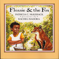 Flossie And The Fox - Patricia McKissack
