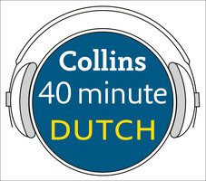 Dutch in 40 Minutes: Learn to speak Dutch in minutes with Collins - Pimsleur