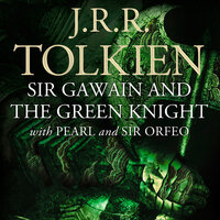 Sir Gawain and the Green Knight - with Pearl and Sir Orfeo - J.R.R. Tolkien