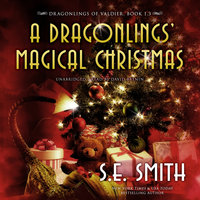 A Dragonlings Magical Christmas - S. E. Smith