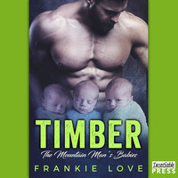 Timber - The Bad Boy's Baby - Frankie Love