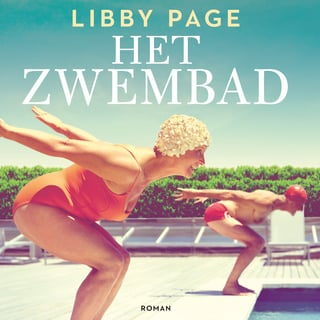 Het zwembad - Libby Page