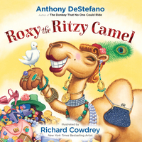 Roxy the Ritzy Camel - Anthony DeStefano
