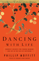 Dancing With Life - Phillip Moffitt