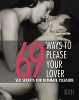 69 Ways to Please Your Lover - Nicole Bailey