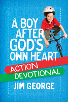 A Boy After God's Own Heart Action Devotional - Jim George