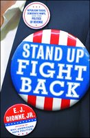 Stand Up Fight Back - E.J. Dionne