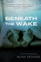 Beneath the Wake - Ross Pennie
