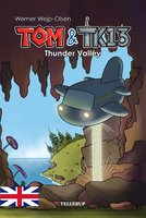 Tom & TK13 #1: Thunder Valley - Werner Wjep-Olsen