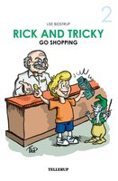 Rick and Tricky Go Shopping - Lise Bidstrup