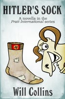 Hitler's Sock - Will Collins