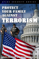 Protect Your Family Against Terrorism - Angus Weston