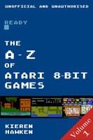 The A-Z of Atari 8-bit Games - Volume 1 - Kieren Hawken