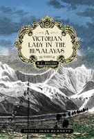 A Victorian Lady in the Himalayas - MC Bolitho