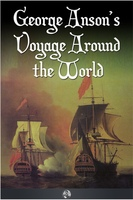 George Anson's Voyage Around the World - Richard Walter