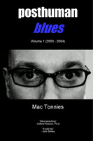 Posthuman Blues - Mac Tonnies