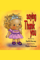 Saying Thank You - Keith Harvey