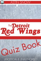 The Detroit Redwings Quiz Book - Astin Snow