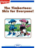 The Timbertoes: Skis for Everyone! - Rich Wallace