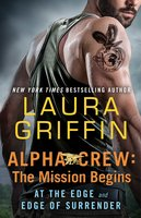 Alpha Crew: The Mission Begins - Laura Griffin
