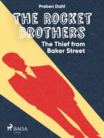 The Rocket Brothers - The Thief from Baker Street - Preben Dahl