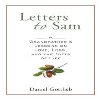 Letters to Sam - Daniel Gottlieb
