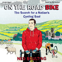 On the Road Bike - Ned Boulting