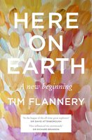 Here on Earth - Tim Flannery