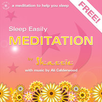 Sleep Easily Meditation - Ali Calderwood,Shazzie