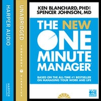 The New One Minute Manager - Kenneth Blanchard, Spencer Johnson