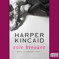 Rule Breaker - Harper Kincaid