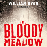The Bloody Meadow - William Ryan