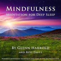 Mindfulness Meditation for Deep Sleep - Glenn Harrold,Russ Davey
