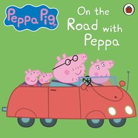 On The Road with Peppa - Ladybird