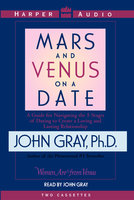 Mars and Venus on a Date - John Gray