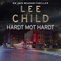 Hardt mot hardt - Lee Child