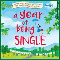 A Year of Being Single - Fiona Collins