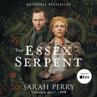 The Essex Serpent - Sarah Perry