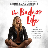 The Badass Life - Christmas Abbott