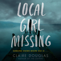 Local Girl Missing - Claire Douglas