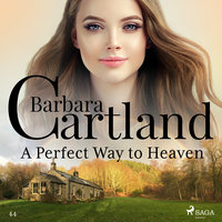 A Perfect Way to Heaven - Barbara Cartland