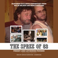 The Spree of '83 - Freddy Powers, Catherine Powers