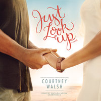 Just Look Up - Courtney Walsh